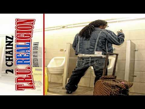 2 Chainz - T.R.U. REALigion - DJ Drama