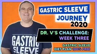 DR. V'S LEAP YEAR CHALLENGE Week Three - Gastric Sleeve Men (2020)
