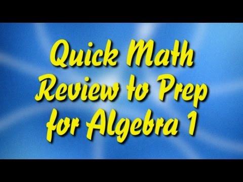 Quick Math Review to Prep for Algebra 1