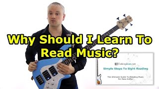 Why Should I Learn To Read Music on Bass?