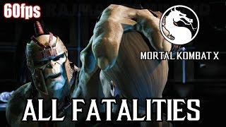 Download Mortal Kombat X - All Fatalities (60fps) [1080p] MKX TRUE-HD QUALITY 3Gp Mp4