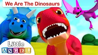 We are the Dinosaurs | Baby T-Rex, 10 Little Dinosaurs | Dinosaur Song by Little Angel