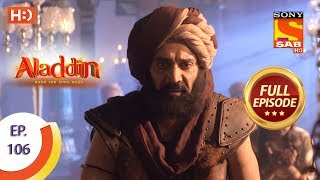 Aladdin - Ep 106 - Full Episode - 10th January, 2019