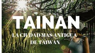 Tainán, la ciudad más antigua de Taiwan / Taiwan VLOG #5