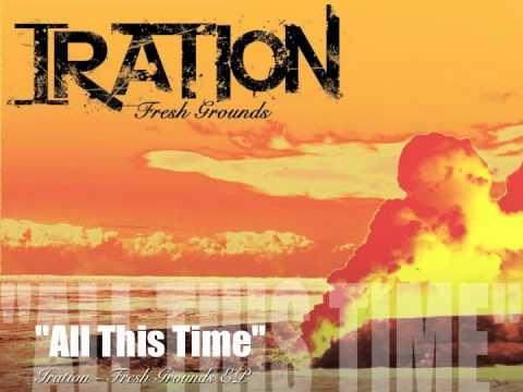 Iration - All This Time