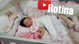 ROTINA DA BABY MARIA - COMO SE FOSSE BEBÊ DE VERDADE - Bebê Reborn