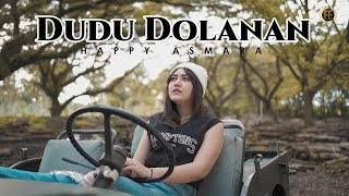 Download lagu HAPPY ASMARA - DUDU DOLANAN (   )