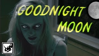 Goodnight Moon: The Movie (Trailer)   Gritty Reboots