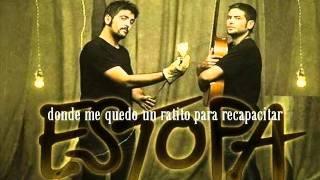 Estopa - Un Rincón De Mi Mundo (con letra)