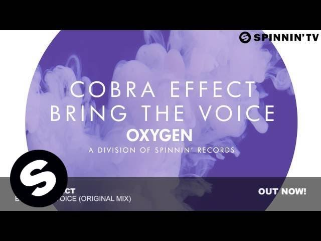 Cobra Effect - Bring The Voice (Original Mix)