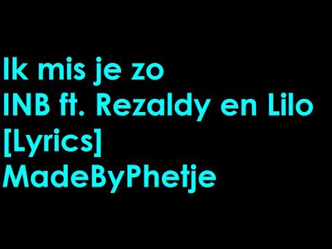 INB - Ik Mis Je Zo [Lyrics]