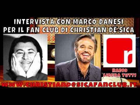Marco Danesi parla a Radio Libera Tutti per CHRISTIANDESICAFANCLUB.IT(17.12.2013)