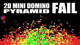 FAIL -  Mini Domino 2D Pyramid