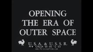 EARLY SPACE AGE NEWSREEL  SPUTNIK LAUNCH & RUSSIAN SPACE PROGRAM 72922A