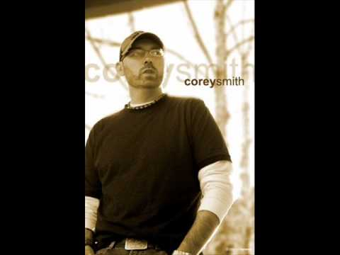Corey Smith - Its Over