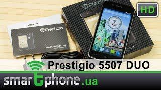 Prestigio MultiPhone 5507 DUO - Обзор смартфона. Работяга без стероидов!