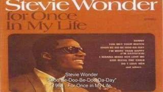 Watch Stevie Wonder Shoo-Be-Doo-Be-Doo-Da-Day video
