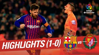 Highlights FC Barcelona vs Real Valladolid (1-0)