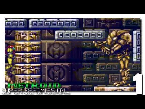 1 • Metroid Super Zero Mission • Remake of a Remake