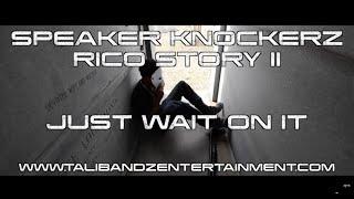 Speaker Knockerz - Rico Story II (Movie Trailer 2) | Shot by PJ @Plague3000