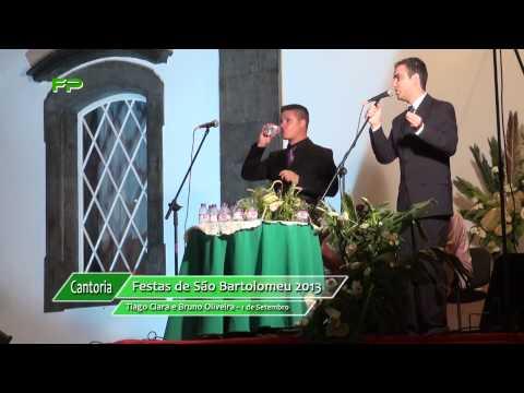 Cantoria -  S�o Bartolomeu 2013  - Tiago Clara e Bruno Oliveira -  1 de Setembro