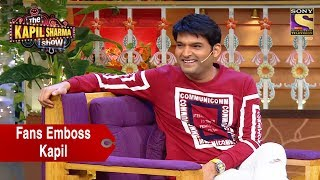 Fans Emboss Kapil Sharma - The Kapil Sharma Show