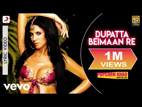 Sunidhi - Dupatta Beimaan Re Lyric | Popcorn Khao! Mast Ho Jao...