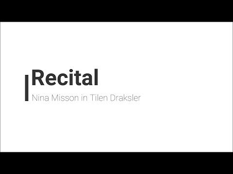 Recital Nine Misson in Tilna Drakslerja