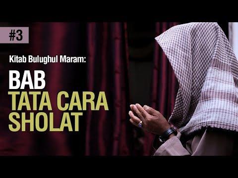 Bab Tata Cara Sholat hadits 285 - Ustadz Ahmad Zainuddin Al Banjary