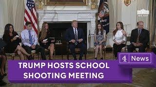 Trump hosts school shooting meeting