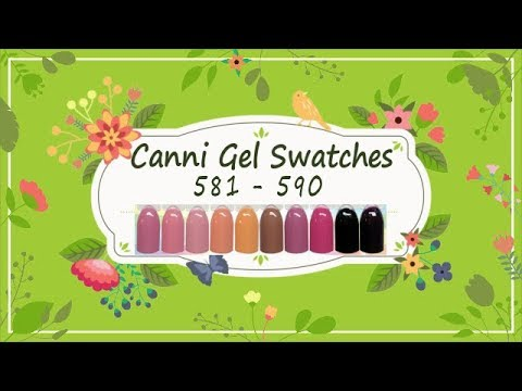 Canni Gel Paint Swatches 581 - 590