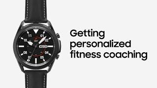 01. Galaxy Watch3: Getting personalized fitness coaching   Samsung