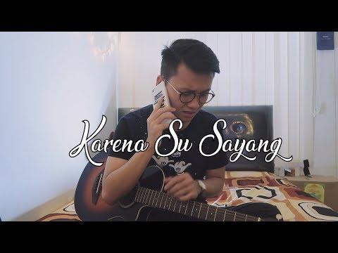 Download Karena Su Sayang - Sad Version Aziz Ngok Cover Mp4 baru