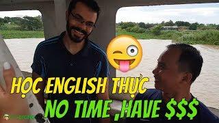 [TIN NỔI không?] Học tiếng Anh thực không mất thời gian mà lại có tiền