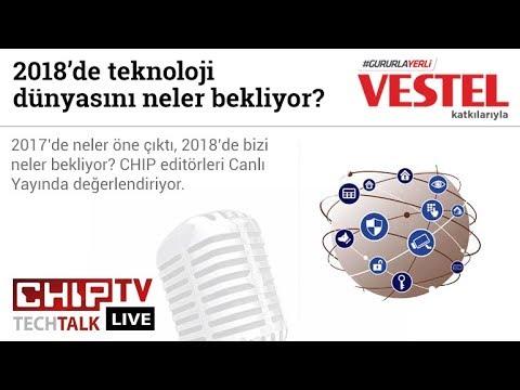 2018'de teknoloji dünyasını neler bekliyor? - CHIP Tech Talk