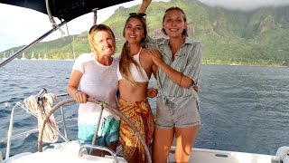 Sailing with 3 Girls in French Polynesia… (Sailing La Vagabonde) Ep. 59
