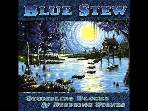 Blue Stew - Missing You