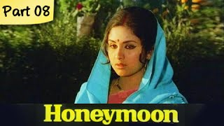 Honeymoon - Part 08/10 - Super Hit Classic Romantic Hindi Movie - Leena Chandavarkar, Anil Dhawan