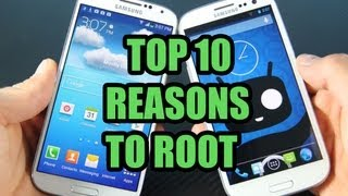 Top 10 Reasons Why You Should ROOT ANY Android Phone