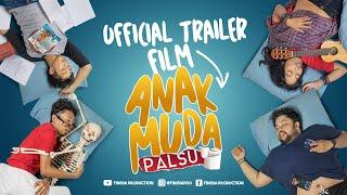 Anak Muda Palsu (4 JULI 2019 - HANYA DI BIOSKOP) | Official Trailer