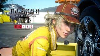 Final Fantasy XV Windows Edition Benchmark | A8 7600 - RX 460 4GB GDDR5 - 8GB RAM