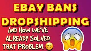 EBAY BANS RETAIL ARBITRAGE DROPSHIPPING!!! Don't Worry... We've Got SOLUTIONS :)