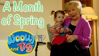Woolly and Tig - Visiting Granny | 30+ minutes | A Month of Spring