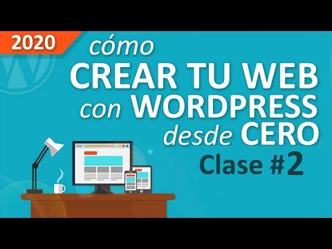 Cómo Crear Una Web Profesional Con Wordpress, Desde Cero, Paso a Paso [PARTE #2]