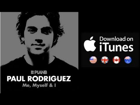 Plan B Paul Rodriguez Video - Now Available on iTunes
