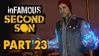 inFamous: Second Son Walkthrough Part 23 - VIDEO POWERS (PS4 1080p Commentary)