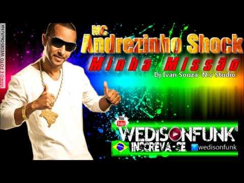 Mc Andrezinho Shock - Minha Missão ( Dj Ivan Souza ) Lançamento 2014 Audio Oficial video