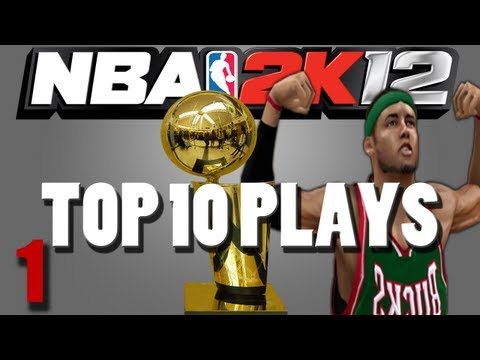 NBA 2k12 My Player Top 10 Plays Ep.1
