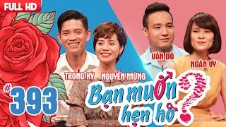 WANNA DATE| EP 393 UNCUT| Trong Ky - Nguyen Mung | Van Do - Ngan Vy | 170618 💖