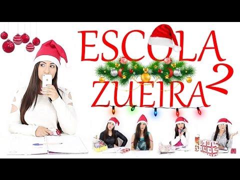 ESCOLA DA ZUEIRA ESPECIAL DE NATAL 2